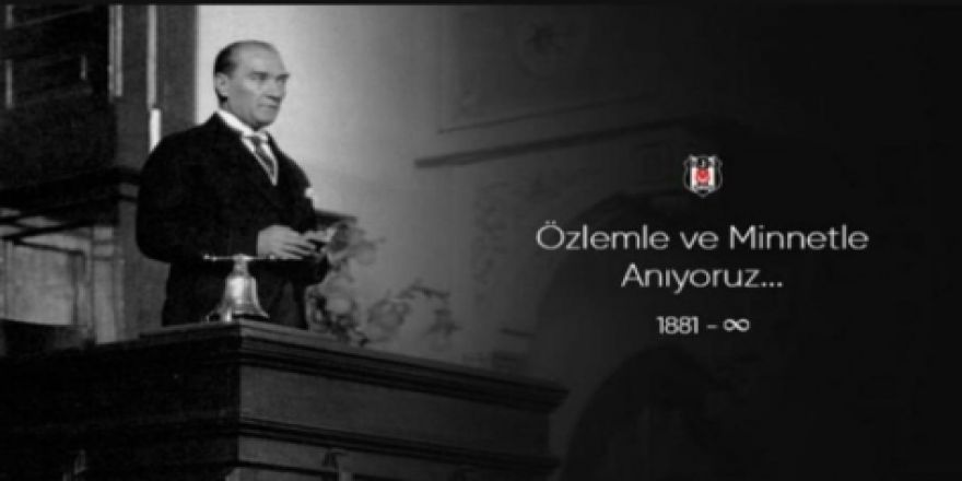 Beşiktaşlı futbolculardan 10 Kasım paylaşımları