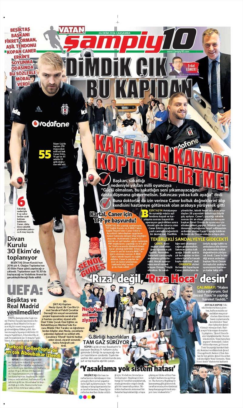 26 Ekim 2016   Gazetelerin Beşiktaş manşetleri 1