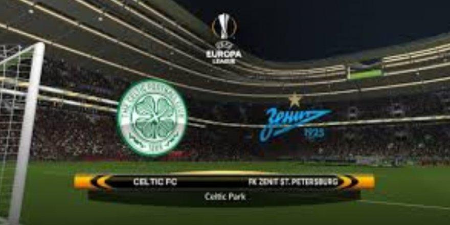 Celtic - Zenit maçı CANLI izle