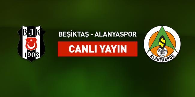Beşiktaş Alanyaspor maçı şifresiz CANLI izle