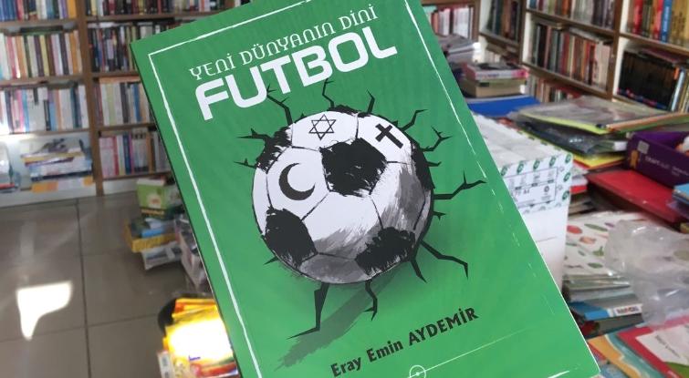 """Ajans Beşiktaş yazarlarından Eray Emin Aydemir'in yeni kitabı """"Yeni Dünyanın Dini Futbol"""" kitapçılarda"""
