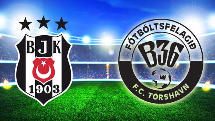 Beşiktaş - Torshavn CANLI anlatım