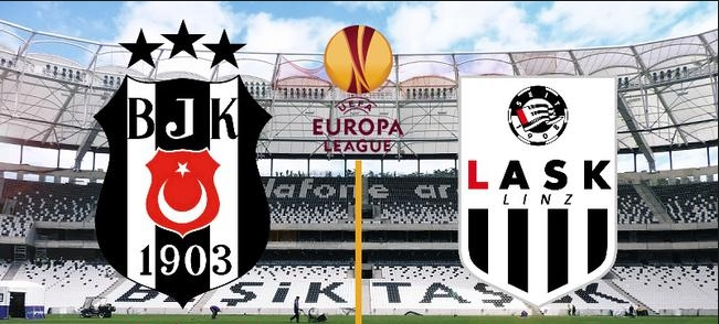 Beşiktaş - LASK Linz CANLI anlatım