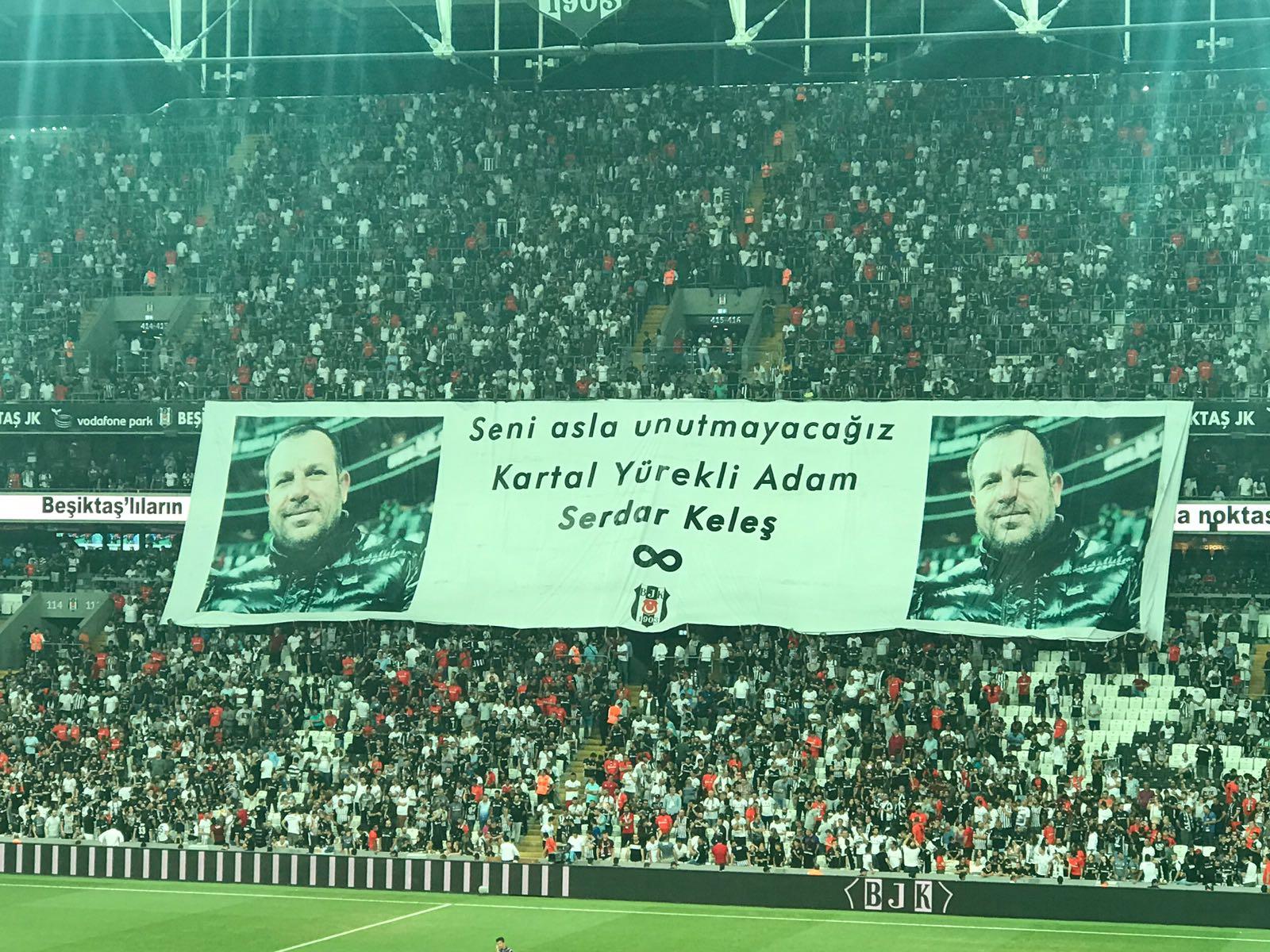 Beşiktaş taraftarları Serdar Keleş'i unutmadı!