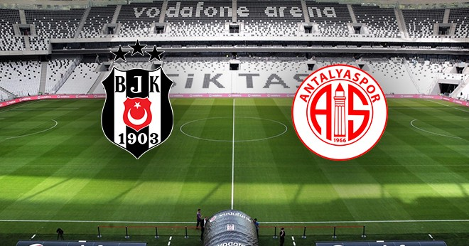 Beşiktaş - Antalyaspor CANLI anlatım