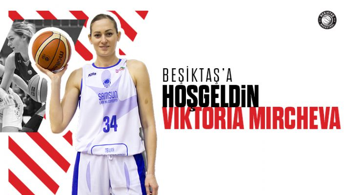 Viktoria Mircheva Beşiktaş'ta