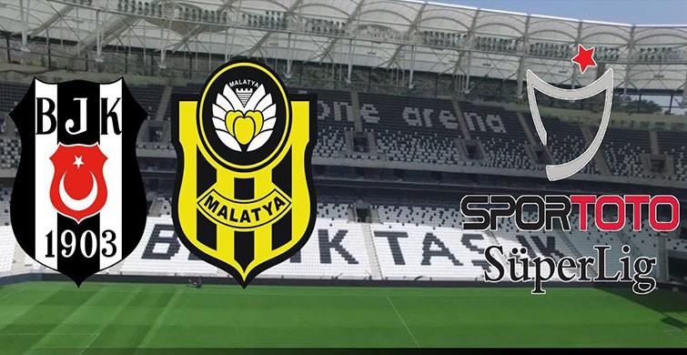 Beşiktaş - Yeni Malatyaspor CANLI anlatım