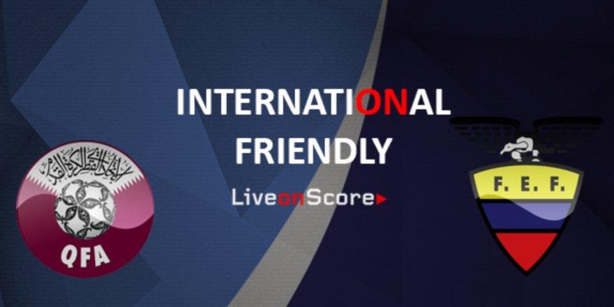 Katar - Ekvador maçı CANLI İZLE (11.10.2018)