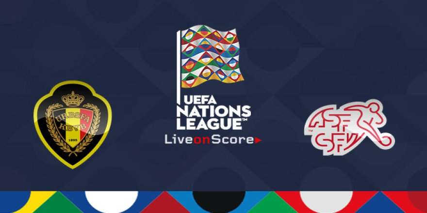 Belçika - İsviçre maçı CANLI İZLE (12.10.2018)