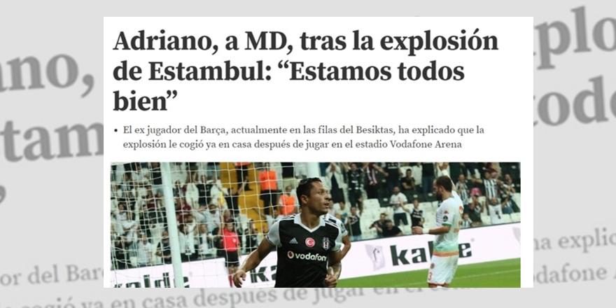 Adriano'dan İspanyol basınına patlama açıklaması