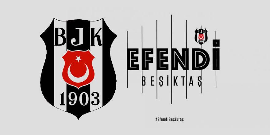 ''Efendi Beşiktaş'' dönemi başladı