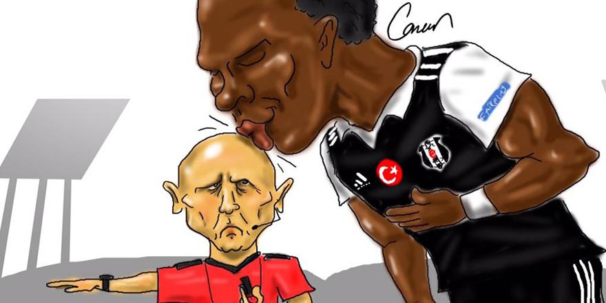 ''Sen Beşiktaş'san hakemi de yeneceksin''