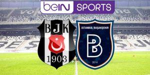 Beşiktaş Başakşehir maçı şifresiz CANLI izle