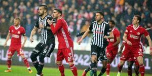 Beşiktaş ile Sivasspor 24. randevuda