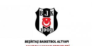 Beşiktaş Basketbol Altyapı Anadolu Yakası seçmeleri başlıyor