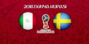 Meksika - İsveç maçının 11'leri belli oldu