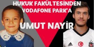 Hukuk Fakültesinden Vodofone Park'a... Beşiktaş'a 'Avukat Golcü' Umut Nayir...