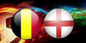 Belçika - İngiltere karşılaşmasının 11'leri belli oldu!
