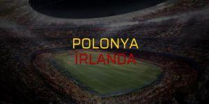 Polonya - İrlanda maçı canlı izle