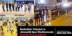 Beşiktaş Basketbol, Voleybol ve Jimnastik Spor Okulları kayıtları devam ediyor