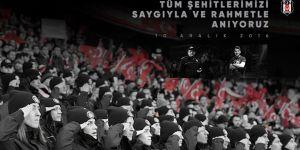 Beşiktaş'tan 10 Aralık şehitleri için mesaj