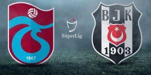 İşte Beşiktaş ve Trabzonspor'un 11'leri