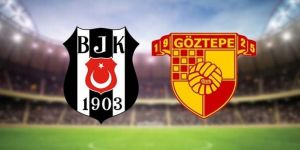Beşiktaş - Göztepe maçının muhtemel 11'leri