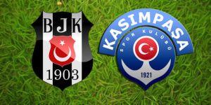 Beşiktaş - Kasımpaşa maçının günü ve saati açıklandı