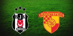 Beşiktaş-Göztepe maçı ne zaman, saat kaçta, hangi kanalda?