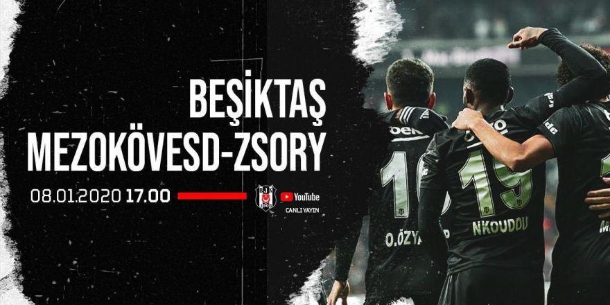 Beşiktaş - Mezokövesd-Zsory hazırlık maçı CANLI YAYIN